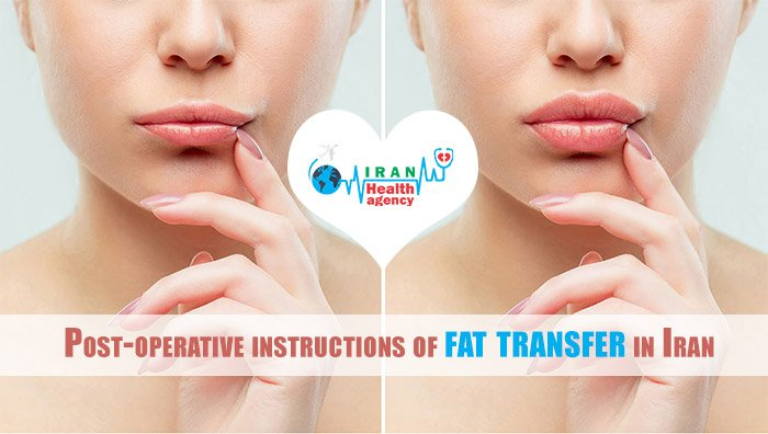 Post-operative instructions of fat transfer in Iran
