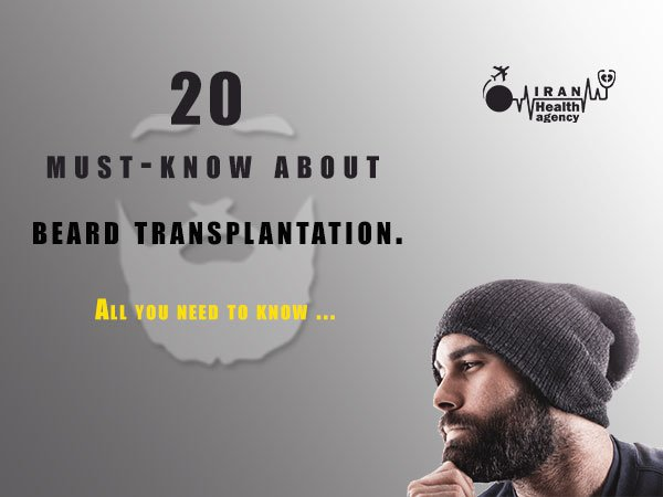 20 must-know about beard transplantation.