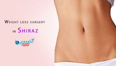 Weight loss surgery in Shiraz