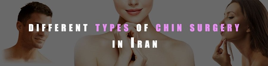 different types of chin surgery in Iran