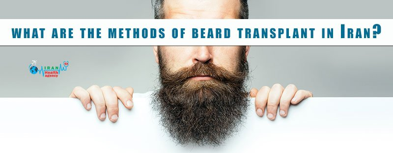 methods of beard transplant in Iran