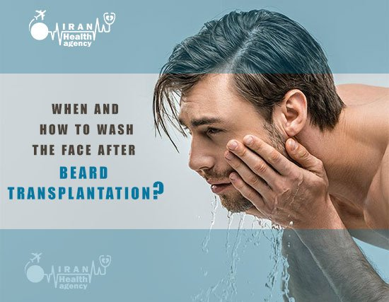 when and how to wash the face after beard transplantation