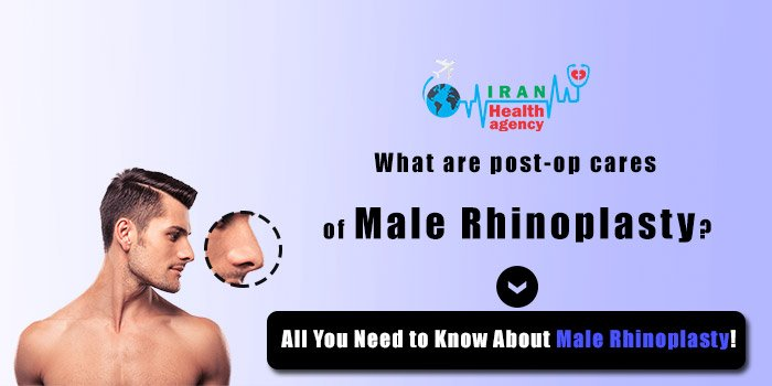 post-op cares of male Rhinoplasty