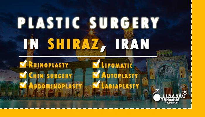 Plastic surgery in shiraz Iran