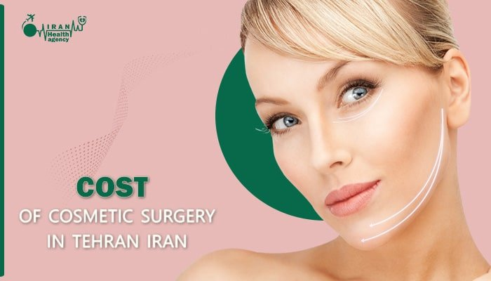 cost of cosmetic surgery in Tehran