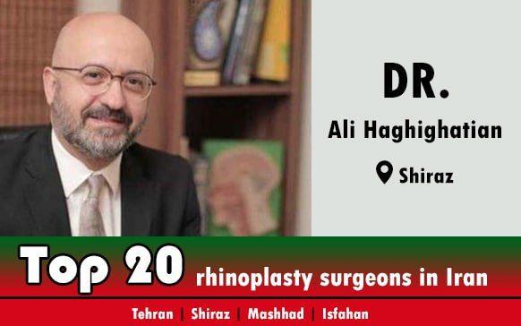 Dr.Ali Haghighatian rhinoplasty doctors in Shiraz