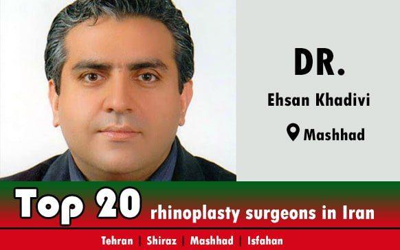 Dr.Ehsan Khadivi rhinoplasty doctor in Mashhad Iran