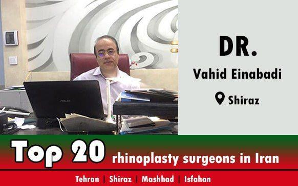 Dr.Vahid Einabadi rhinoplasty surgeons in Shiraz Iran